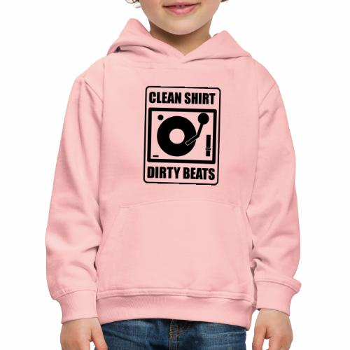 Clean Shirt Dirty Beats - Kinderen trui Premium met capuchon