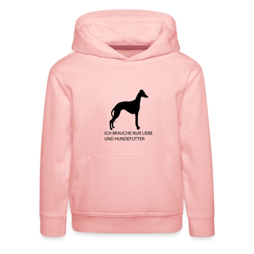 Brauche nur Liebe und Hundefutter - Kinder Premium Hoodie