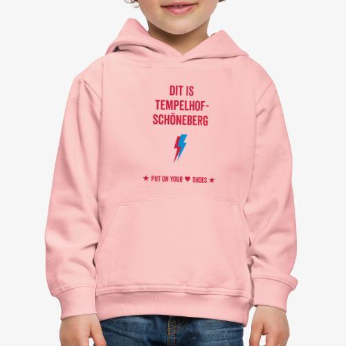 Dit is Tempelhof-Schöneberg - Kinder Premium Hoodie