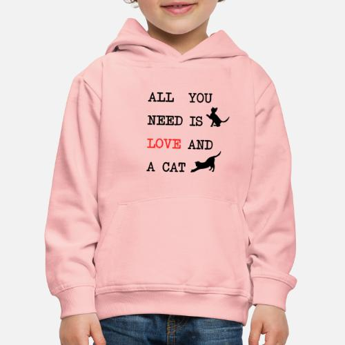 All You Need is Love and a Cat - Kinderen trui Premium met capuchon