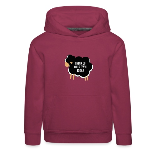 Think of your own idea! - Kids' Premium Hoodie
