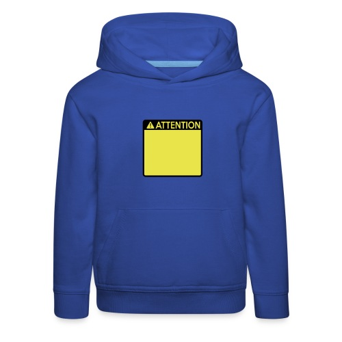 Attention Sign (2 colour) - Kids' Premium Hoodie