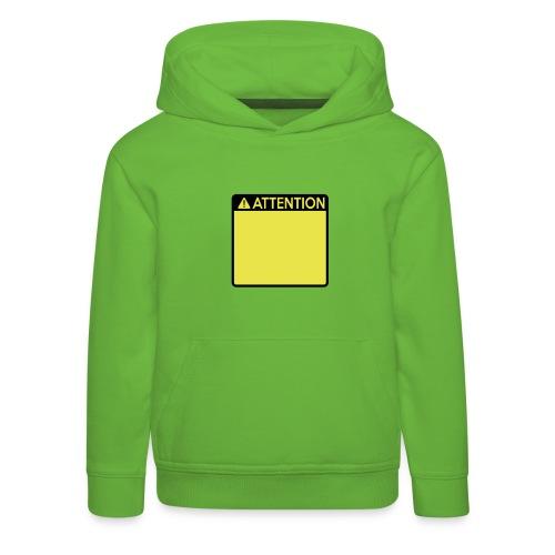 Attention Sign (2 colour) - Kids' Premium Hoodie