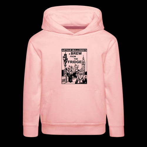 A Brew from the Fridge v2 - Kids' Premium Hoodie