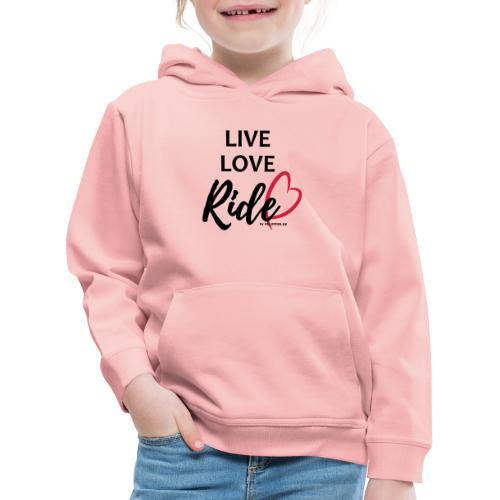 live love ride PFAD - Kinder Premium Hoodie