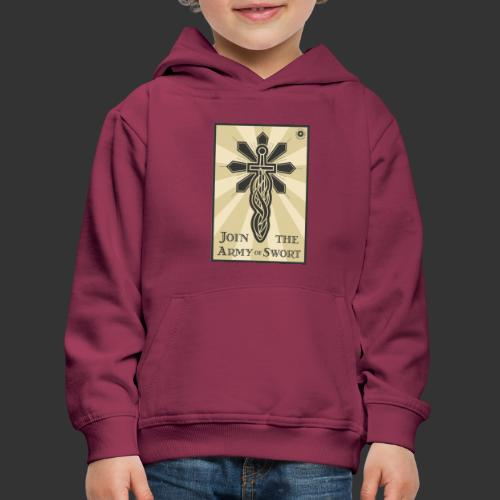 Join the Army of Swort - Kids' Premium Hoodie