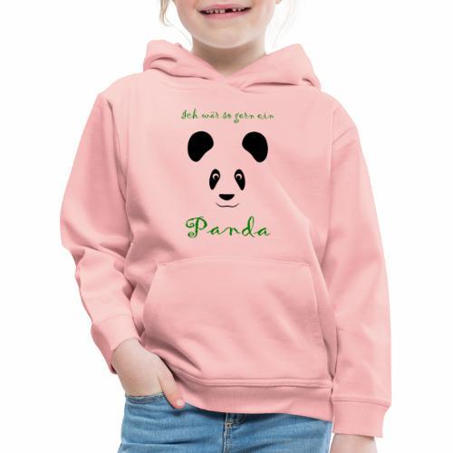 Ich wär so gern ein Panda - Kids' Premium Hoodie
