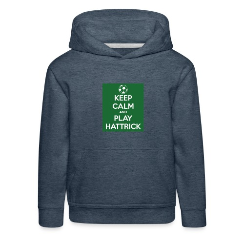keep calm and play hattrick - Felpa con cappuccio Premium per bambini