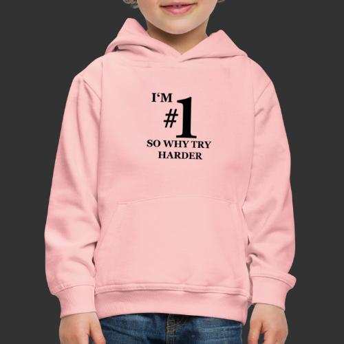 T-shirt, I'm #1 - Premium-Luvtröja barn