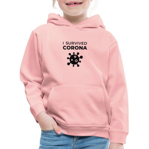 I survived Corona (DR22) - Kinder Premium Hoodie