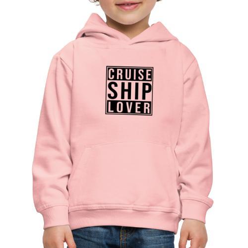 Kreuzfluenzer - Cruise Ship Lover - Kinder Premium Hoodie