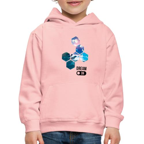 Dream on - Pull à capuche Premium Enfant