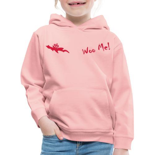 Woo Me 2 - Kinder Premium Hoodie