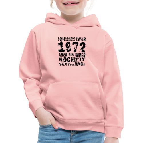 Sexy Jahrgang 1972 - Kinder Premium Hoodie
