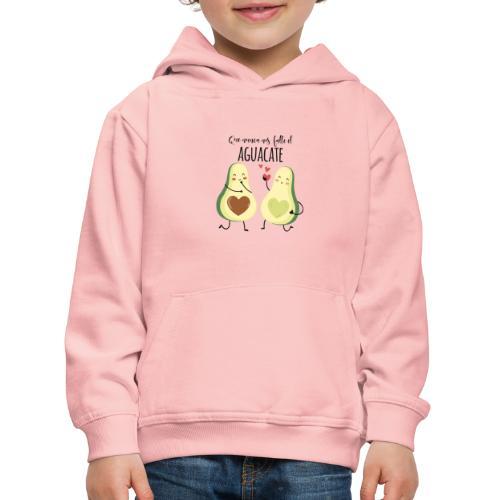 Que no nos falte el aguacate - Sudadera con capucha premium niño