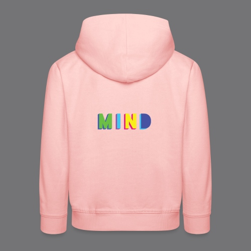 MIND Tee Shirts - Kids' Premium Hoodie