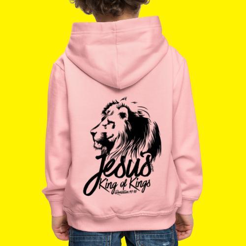 JESUS - KING OF KINGS - Revelations 19:16 - LION - Kids' Premium Hoodie