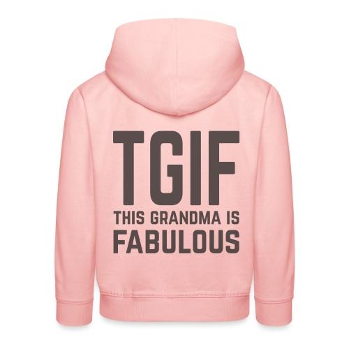 To jest wspaniała babcia - Bluza dziecięca z kapturem Premium