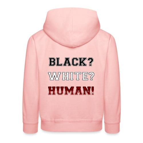 Anti Rassismus Schwarz Weiß Mensch - Kinder Premium Hoodie