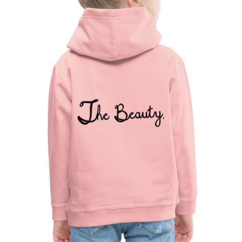 The Beauty Schwarz - Kinder Premium Hoodie