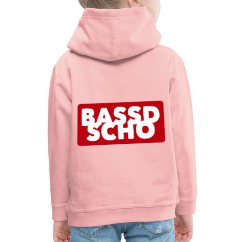 BASSD SCHO - Kinder Premium Hoodie