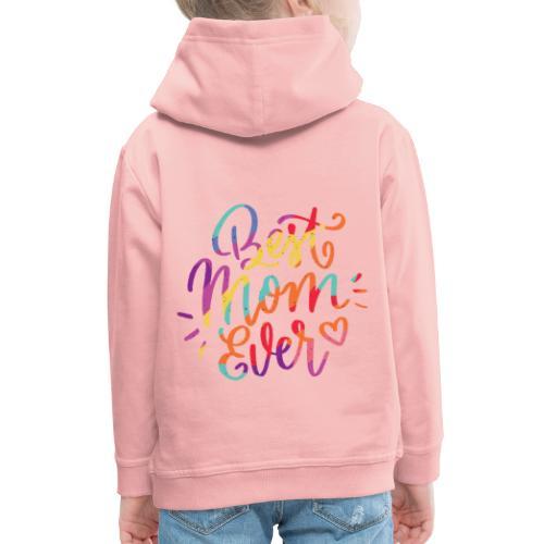 Beste Mama für immer - Kinder Premium Hoodie