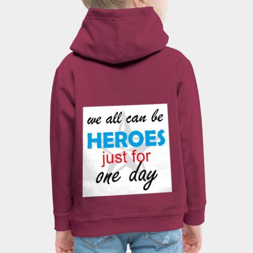 GHB Jeder kann ein Held sein 190320183w - Kinder Premium Hoodie
