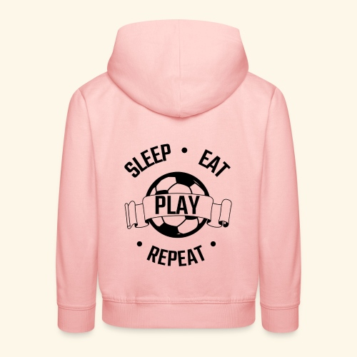 FOOTBALL soccer - Eat sleep play repeat - ballon - Pull à capuche Premium Enfant