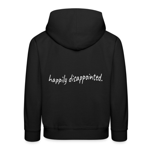 happily disappointed white - Kids' Premium Hoodie
