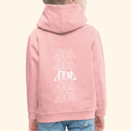 Autumn - Kinder Premium Hoodie