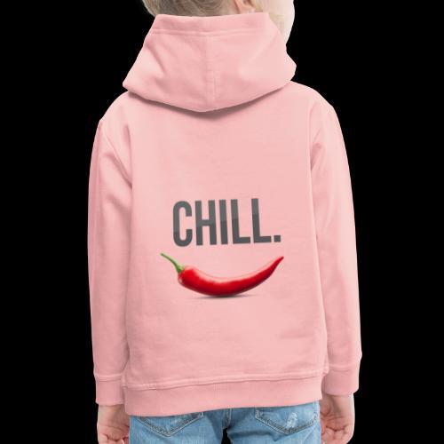 Chill - Kinder Premium Hoodie