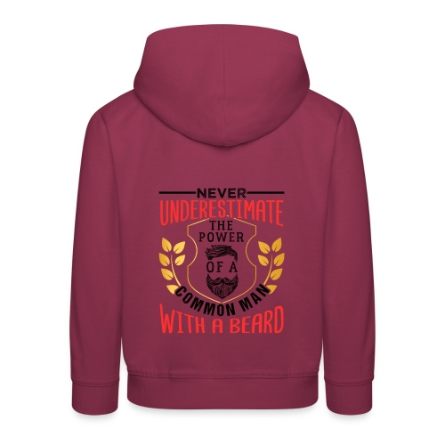 The Power Of A Common Man With A Beard Funny Gifta - Kinder Premium Hoodie