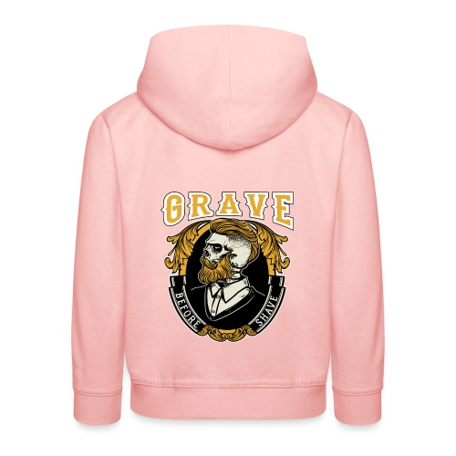 Grave Before Shave Bearded Vintage - Kinder Premium Hoodie