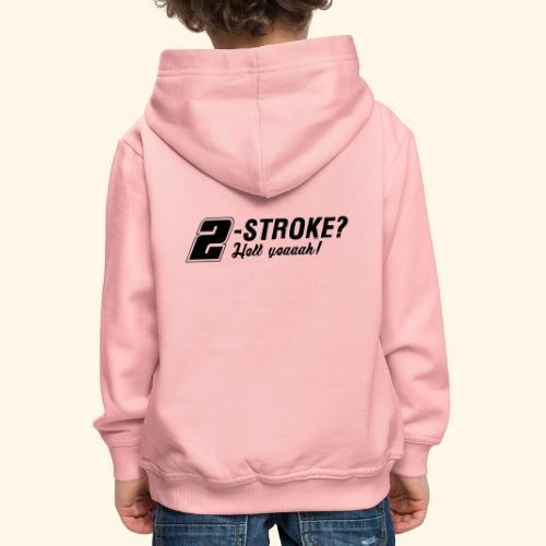 Zweitakt-Liebe 2-Takt 2-Stroke Motor - Kinder Premium Hoodie