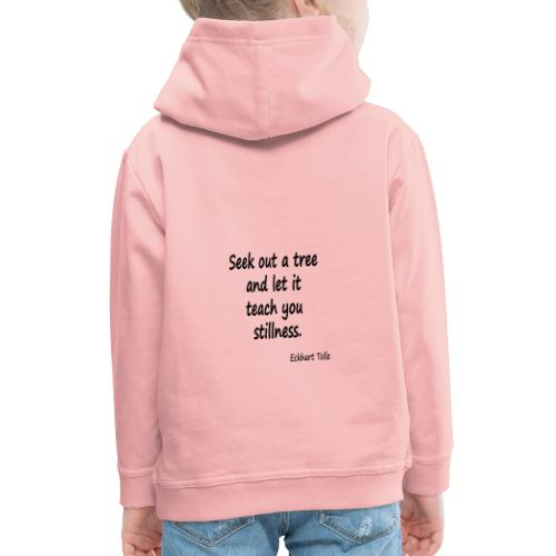 Tree for Stillness - Kids' Premium Hoodie