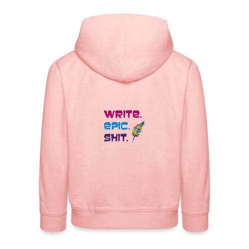 Write.Epic.Shit by www.Schreiben-im-Flow.de - Kinder Premium Hoodie