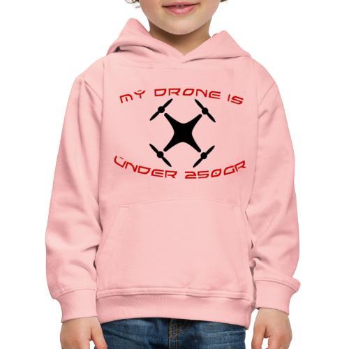 My Drone Is Under 250gr - Premium hættetrøje til børn