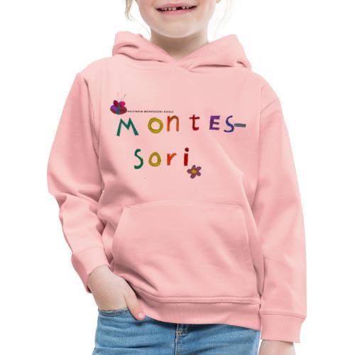 Happy Montessori - Lasten premium huppari