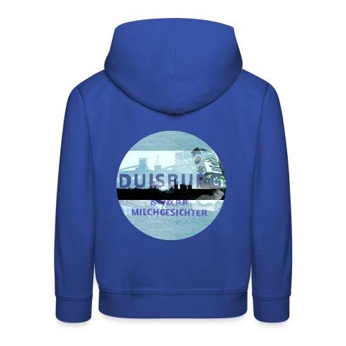 Duisburg ist nix für Milchgesichter 2 - Kinder Premium Hoodie