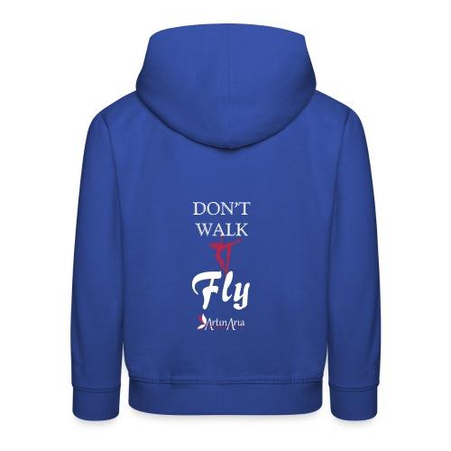 Dont walk fly - Felpa con cappuccio Premium per bambini