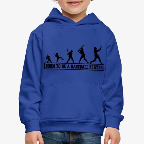 Born baseballt shirt - Pull à capuche Premium Enfant
