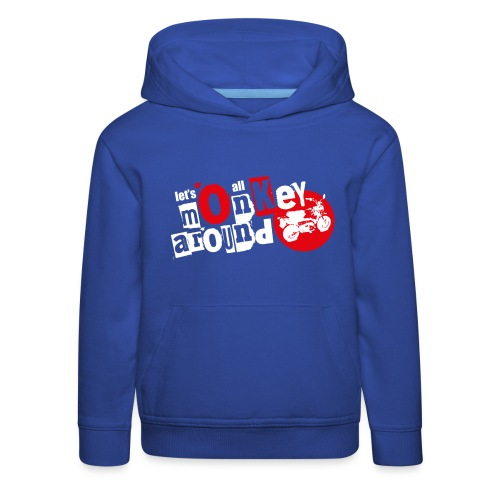 Monkey Around T-Shirt - Kids' Premium Hoodie