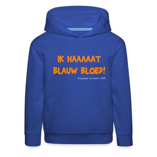 ik haat blauw bloed - Kinderen trui Premium met capuchon