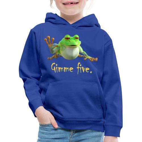 Gimme five - Kinder Premium Hoodie