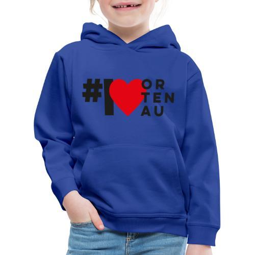 # I LOVE ORTENAU - Kinder Premium Hoodie