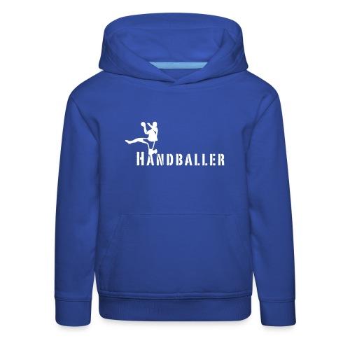 Handballer Schriftzug - Kinder Premium Hoodie