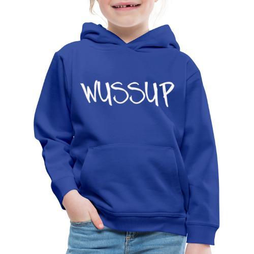 Wussup - Lasten premium huppari