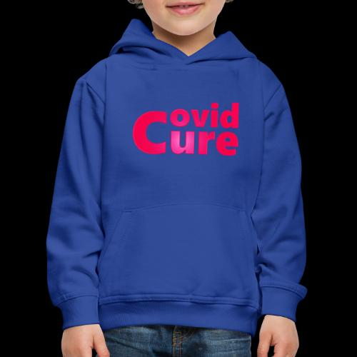 Covid Cure [IMPACT COLLECTION] - Kids' Premium Hoodie