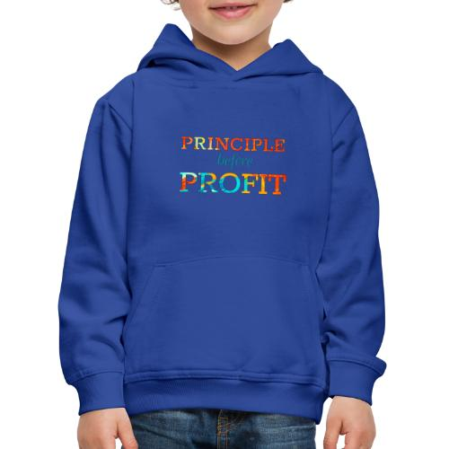 Principle Before Profit - Kids' Premium Hoodie