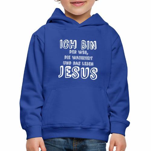ICH BIN der Weg - weiß - Kinder Premium Hoodie